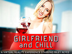 Girlfriend and Chill featuring Riley Reyes