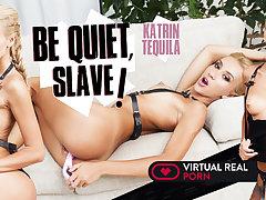 Katrin Tequila in Be quiet, slave! - VirtualRealPorn